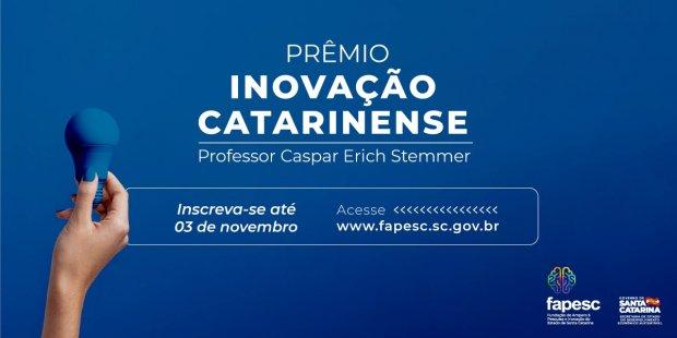 Fapesc convida pesquisadores da região a participarem do Prêmio Inovação Catarinense