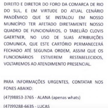 Cartório de Rio do Sul suspende atendimento presencial, após funcionários testarem positivo para covid-19