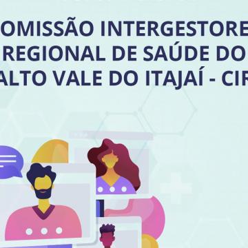 Comissão Intergestores Regional de Saúde do Alto Vale do Itajaí- CIR tem nova coordenação