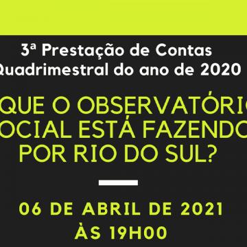 Observatório Social de Rio do Sul faz prestação de conta
