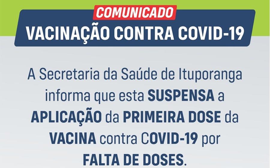 Com falta de doses, Ituporanga suspende aplicação da primeira vacina contra Covid-19