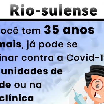 Vacina contra Covid-19 para moradores de Rio do Sul com 35 anos ou mais pode ser agendada nas unidades de saúde