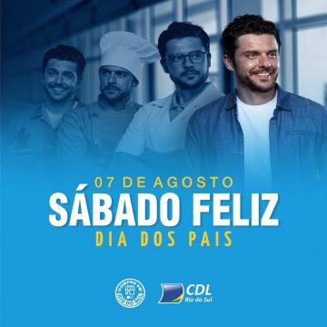 Com expectativa de ticket médio de até R$ 200, CDL de Rio do Sul realiza sábado feliz voltado ao Dia dos Pais