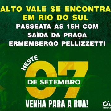Em Rio do Sul, manifestação pró-bolsonaro terá passeata