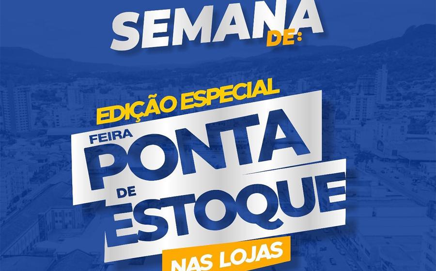 Lojas participantes da Feira Ponta de Estoque, em Rio do Sul, atendem até às 17h, no sábado