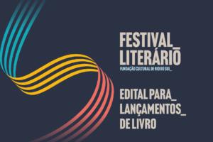 Com lançamentos de livros, sarau e exposições, Festival Literário inicia na quarta-feira, em RSL